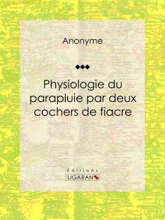 eBook: Physiologie du parapluie par deux cochers de fiacre
