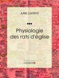 eBook: Physiologie des rats d'église