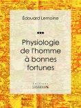 eBook: Physiologie de l'homme à bonnes fortunes