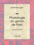 eBook: Physiologie du gamin de Paris
