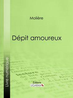 eBook: Dépit amoureux