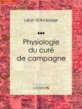 eBook: Physiologie du curé de campagne
