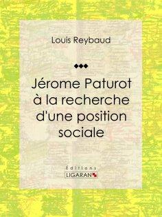 eBook: Jérome Paturot à la recherche d'une position sociale