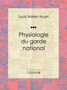 eBook: Physiologie du garde national