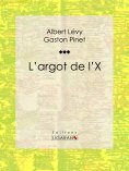 ebook: L'argot de l'X