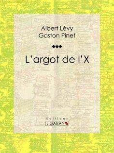 eBook: L'argot de l'X