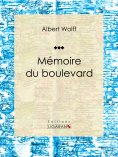 eBook: Mémoires du boulevard