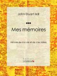 ebook: Mes mémoires