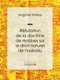 eBook: Réfutation de la doctrine de Hobbes sur le droit naturel de l'individu