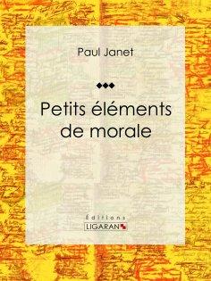 eBook: Petits éléments de morale