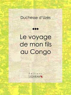 ebook: Le voyage de mon fils au Congo