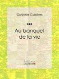 eBook: Au banquet de la vie