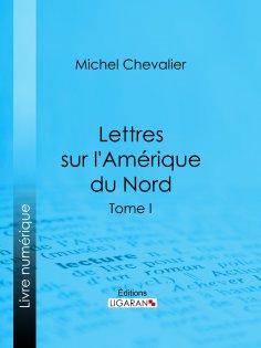 eBook: Lettres sur l'Amérique du Nord