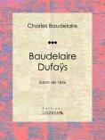 ebook: Baudelaire Dufaÿs