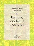 eBook: Romans, contes et nouvelles