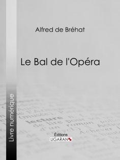 ebook: Le bal de l'Opéra