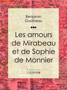 eBook: Les Amours de Mirabeau et de Sophie de Monnier