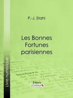 eBook: Les bonnes fortunes parisiennes