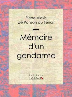 eBook: Mémoire d'un gendarme