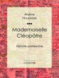 ebook: Mademoiselle Cléopâtre