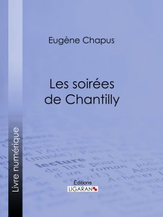 eBook: Les soirées de Chantilly