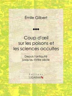 eBook: Coup d'oeil sur les poisons et les sciences occultes