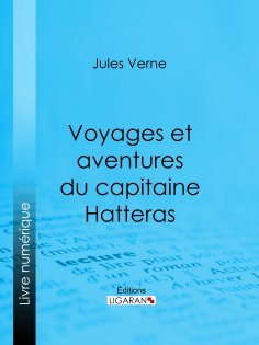eBook: Voyages et aventures du capitaine Hatteras