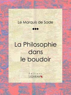 eBook: La Philosophie dans le boudoir