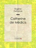 ebook: Catherine de Médicis