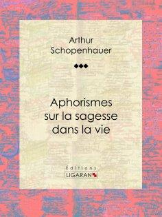 eBook: Aphorismes sur la sagesse dans la vie