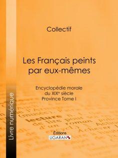 ebook: Les Français peints par eux-mêmes