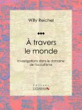 eBook: À travers le monde