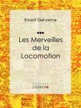 eBook: Les Merveilles de la locomotion