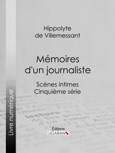 eBook: Mémoires d'un journaliste