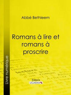 eBook: Romans à lire et romans à proscrire