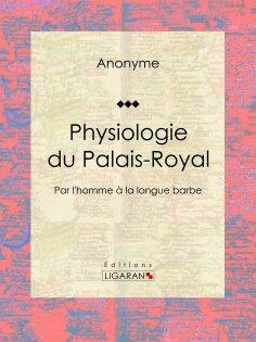 eBook: Physiologie du Palais-Royal