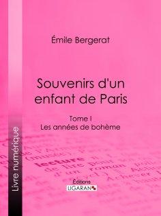 eBook: Souvenirs d'un enfant de Paris
