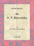 eBook: H. P. Blavatsky