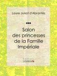 eBook: Salon des princesses de la Famille Impériale
