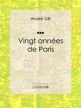 eBook: Vingt années de Paris