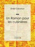 eBook: Un Roman pour les cuisinières