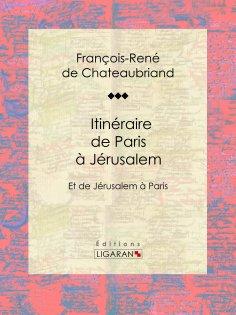 ebook: Itinéraire de Paris à Jérusalem
