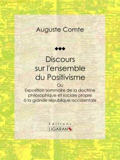 ebook: Discours sur l'ensemble du Positivisme