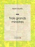 eBook: Trois grands ministres