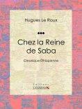 eBook: Chez la Reine de Saba