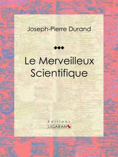 eBook: Le Merveilleux Scientifique