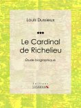 eBook: Le Cardinal de Richelieu