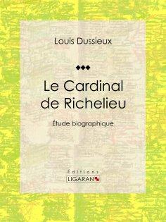 eBook: Le Cardinal de Richelieu