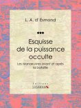 eBook: Esquisse de la puissance occulte