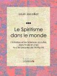 eBook: Le Spiritisme dans le monde